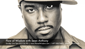 FLOW OF WISDOM | SEAN ANTHONY