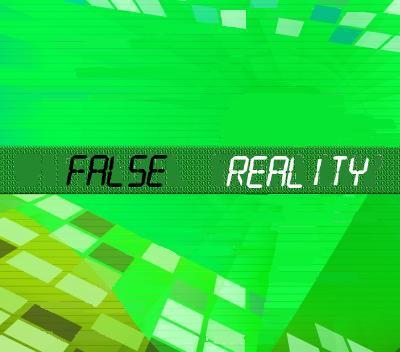 False Reality: The reality deception